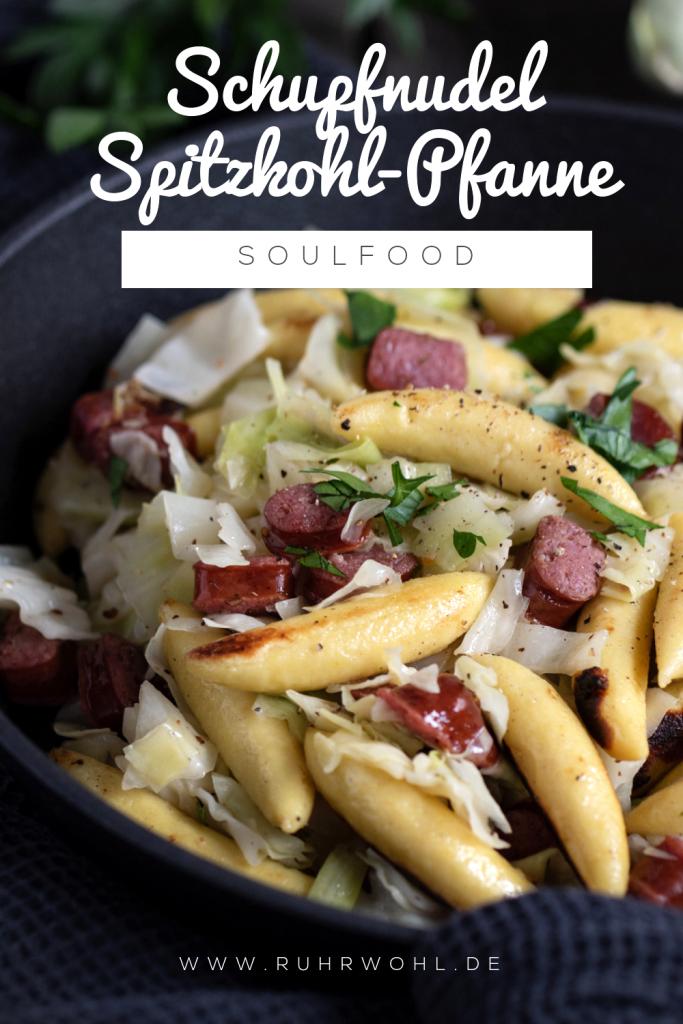 Rezept für Schupfnudel-Spitzkohl-Pfanne mit Salami, Soulfood deluxe, schnell und einfach zubereitet