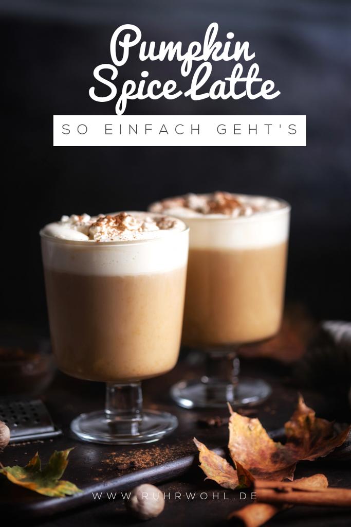 Pumpkin Spice Latte selber machen: So einfach geht's #herbst #kaffee